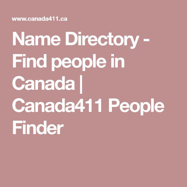 Name Directory - Find people in Canada | Canada411 People Finder