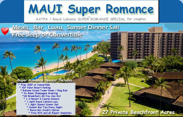 Hawaii All Inclusive Resort :: Maui All Inclusive :: AATPA / Royal Lahaina Super Romance Special