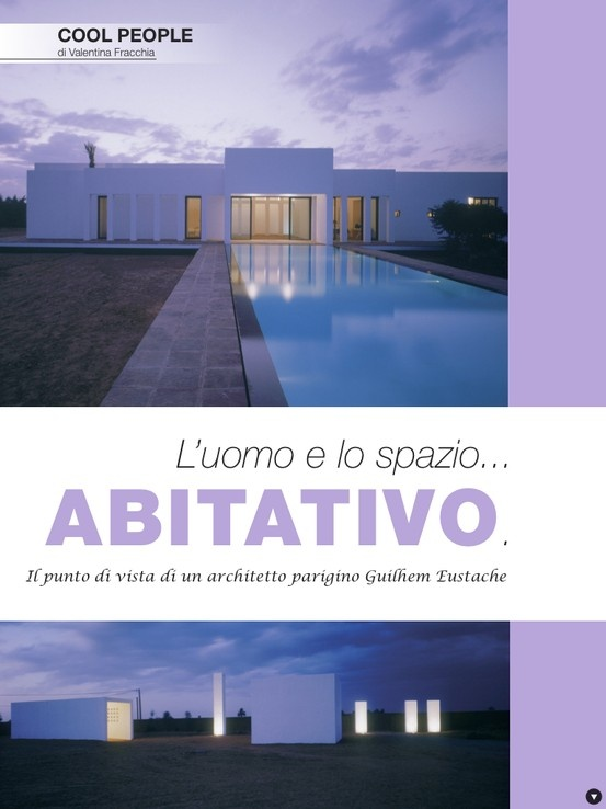 Intervista all'architetto parigino G. Eustache per CoolTo magazine (disponibile free per iPhone e iPad)  #interview #architect #paris #marocco #magazine