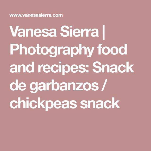Vanesa Sierra | Photography food and recipes: Snack de garbanzos / chickpeas snack