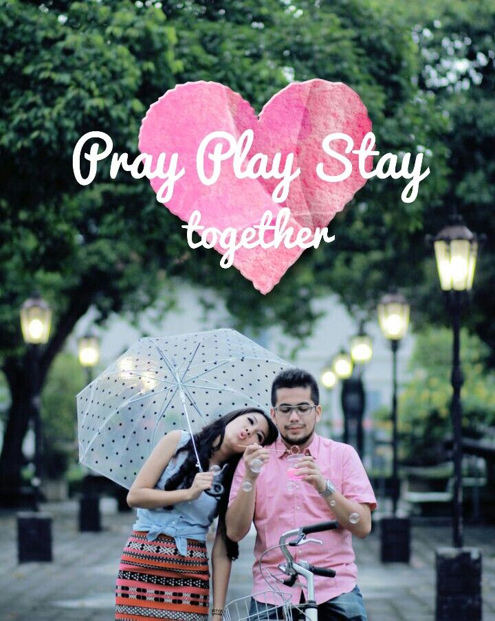 Play pray stay together . I love you husband ❤