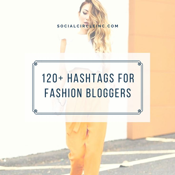 "We just compiled the most ""balls to the wall, crazy, super gnarly, insane"" list of Instagram fashion hashtags! Fashion bloggers beware – you're going to want to steal these hashtags immediately! These are the top trending hashtags that you'll want to start using right now to attract more targeted Instagram followers. Not a fashion blogger …"