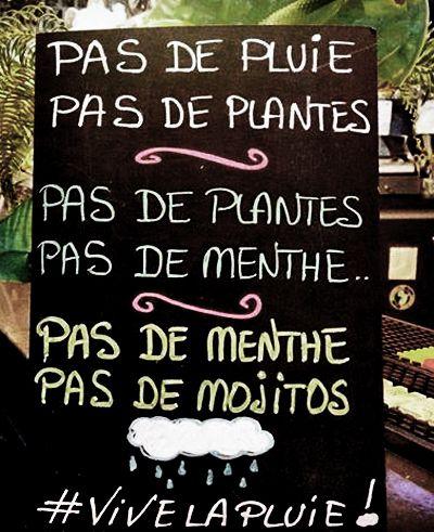 Sans pluie pas de Mojito !!