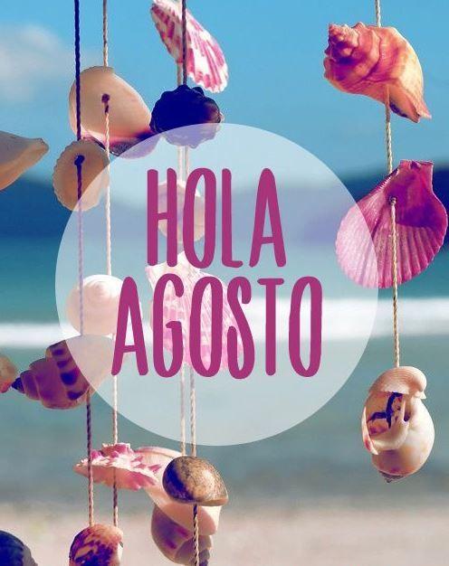 Buenos días! Hoy le damos la bienvenida al mes de Agosto, un mes de vacaciones, de playa, de sol... ¡un mes para disfrutar!