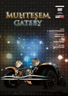 Dream & Reality: MUHTEŞEM GATSBY