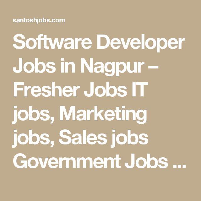 Software Developer Jobs in Nagpur – Fresher Jobs IT jobs, Marketing jobs, Sales jobs Government Jobs Recruitment Question Paper download