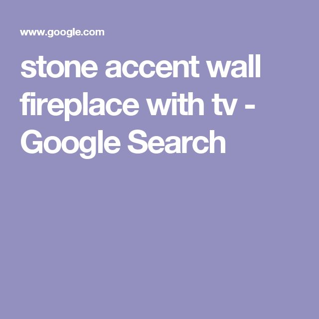 stone accent wall fireplace with tv - Google Search