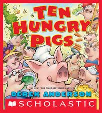 KISS THE BOOK: Ten Hungry Pigs by Derek Anderson - ADVISABLE
