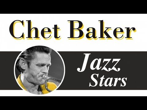 Chet Baker - The Other Best Of - Relaxin' with Chet Baker, smooth & cool jazz songs - YouTube