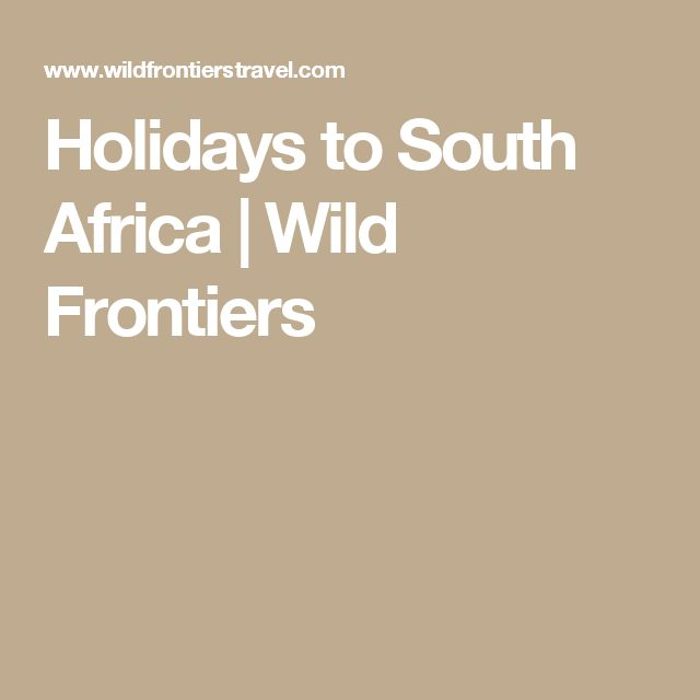 Holidays to South Africa | Wild Frontiers