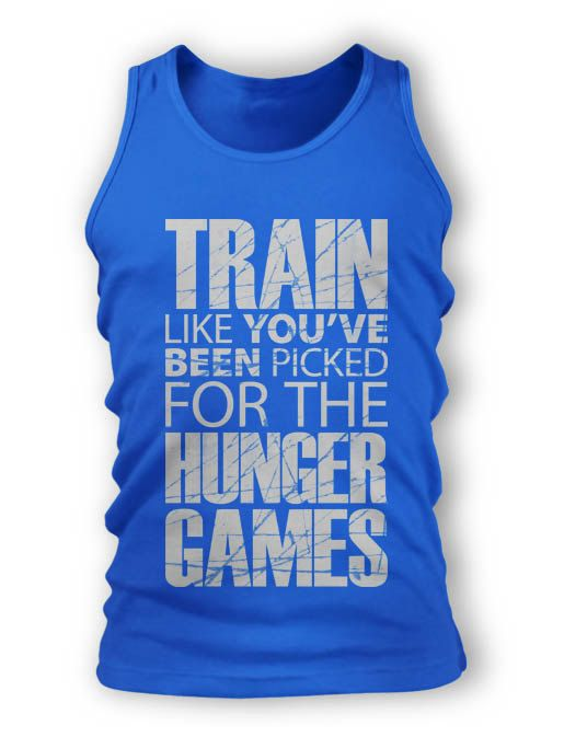 "Haha this is a good motivator. Maybe ""Train so you can look as good as Jennifer Lawrence in the Hunger Games."""