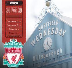 Documentary Hillsborough Disaster | 30 For 30 ESPN
