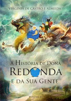 """Capa do livro """"A História de Dona Redonda e da sua gente"""" de Virgínia de Castro e Almeida."""