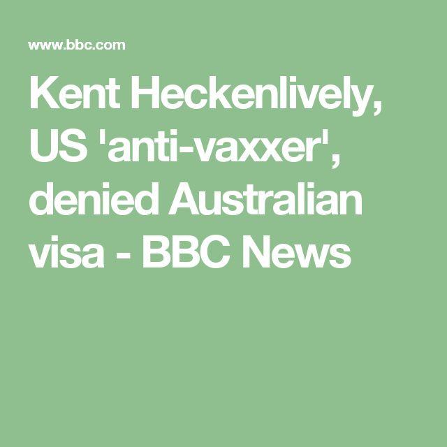 Kent Heckenlively, US 'anti-vaxxer', denied Australian visa - BBC News