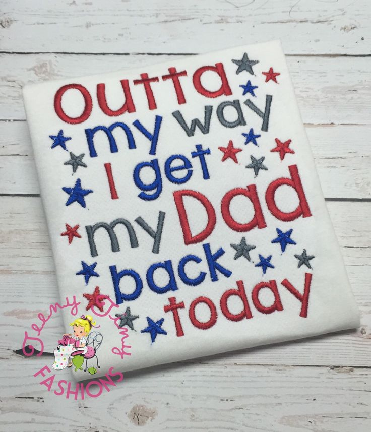 Welcome home Daddy shirt ~ Outta my way I get my Dad back today ~ deployment shirt ~ Daddy military shirt ~ Dad returning home ~ military  by TeenyTinyFashions on Etsy https://www.etsy.com/listing/130514779/welcome-home-daddy-shirt-outta-my-way-i
