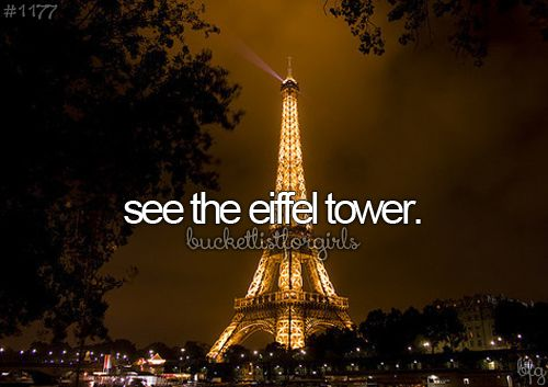 see the eiffel tower #bucketlist