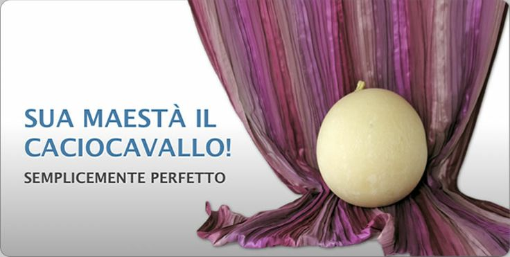 Caciocavallo nobile di Martina Franca. Prodotto con latte vaccino intero di altissima qualità di mucche allevate al pascolo in Valle d'Itria.
