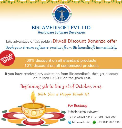 If you have received any quotation from Birlamedisoft, then get discount on it upto 10-30% on the given cost.  This is limited period offer, till 31st Oct 2014 only.  Skype:mahesh.nimbalkar