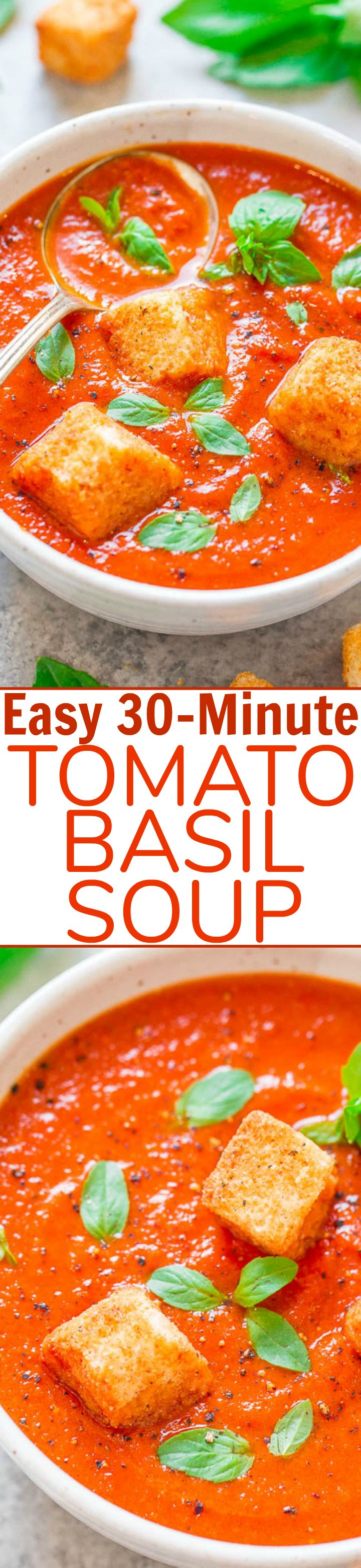 Easy 30-Minute Tomato Basil Soup - Hearty yet HEALTHY, fast, easy, and loaded with great tomato-basil flavor!! The perfect soup to warm you up and keep you satisfied! Great for easy lunches and busy weeknights!!