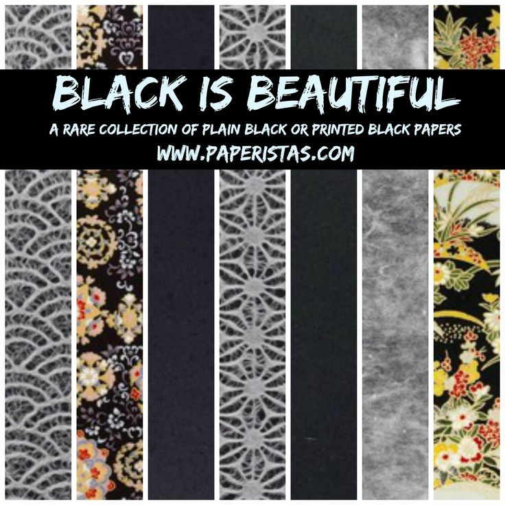 Black is indeed beautiful. Paperistas has a collection of beautiful black papers in plains and prints. Visit http://www.paperistas.com/blacks/