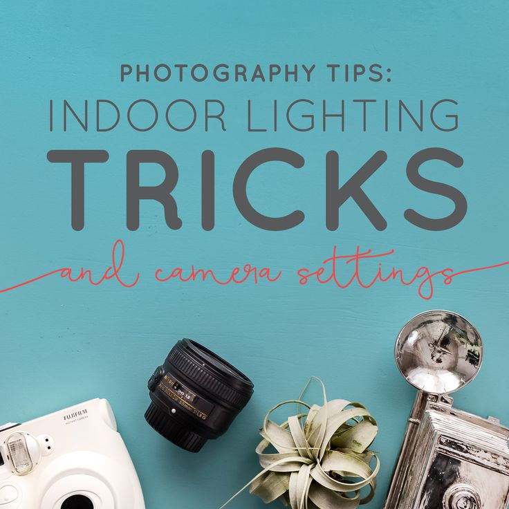 Photography Tips: Indoor Lighting Tricks + Camera Settings (Video)