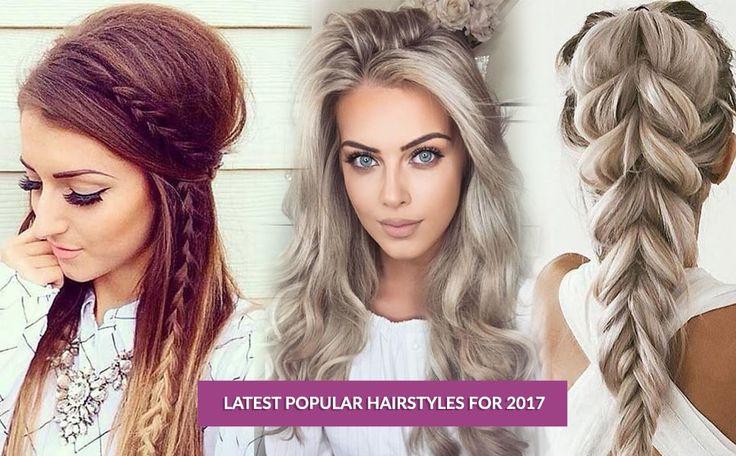 Neueste beliebte Frisuren für 2017