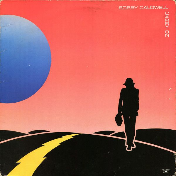 Bobby Caldwell Carry On In 2020 Bobby Music Album Covers Carry On