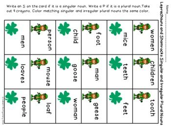 Leprechauns and shamrocks come together in this freebie to match singular and irregular plural nouns. First, students identify the nouns as singular or plural by writing an S or P in the boxes. Then they color matching singular and plural nouns the same color.