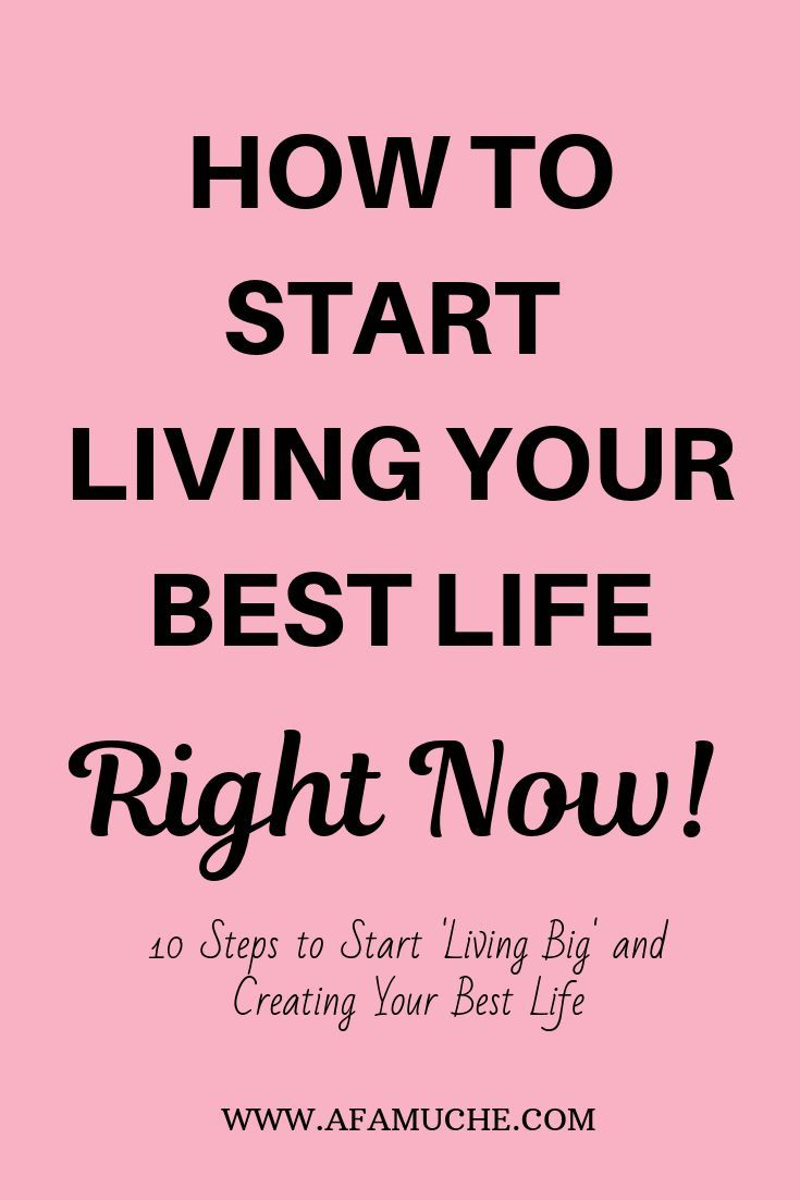 How To Live Your Best Life How To Live Your Best Life Tips Motivation Ideas And Quotes How To Build Yo Live For Yourself Life Is Good The Life Coach School