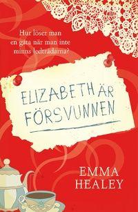 Elizabeth är försvunnen (inbunden)