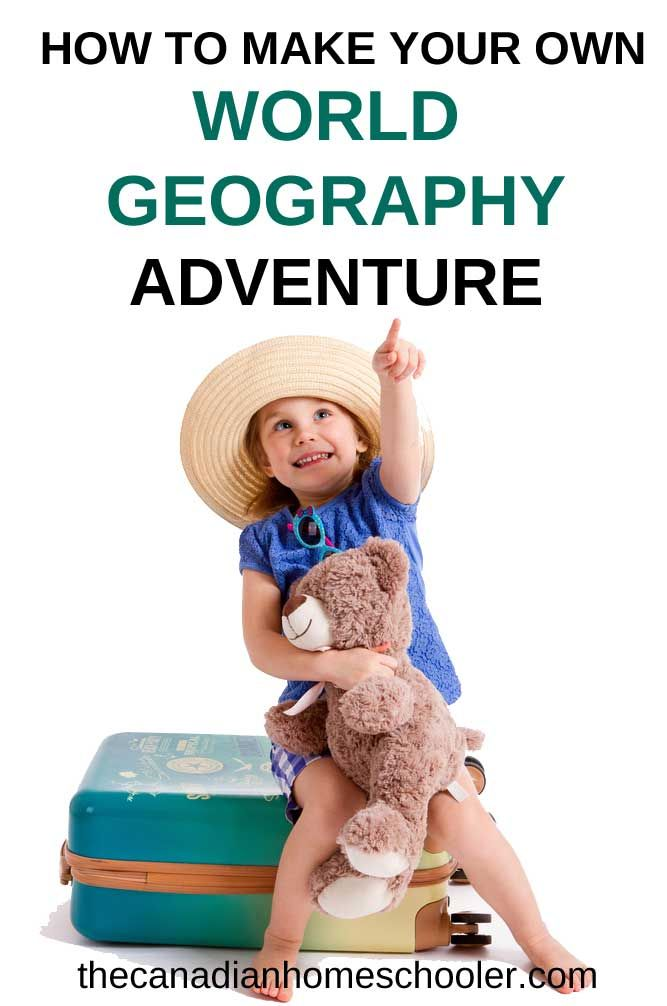 How to Make a Homeschool World Geography Study
