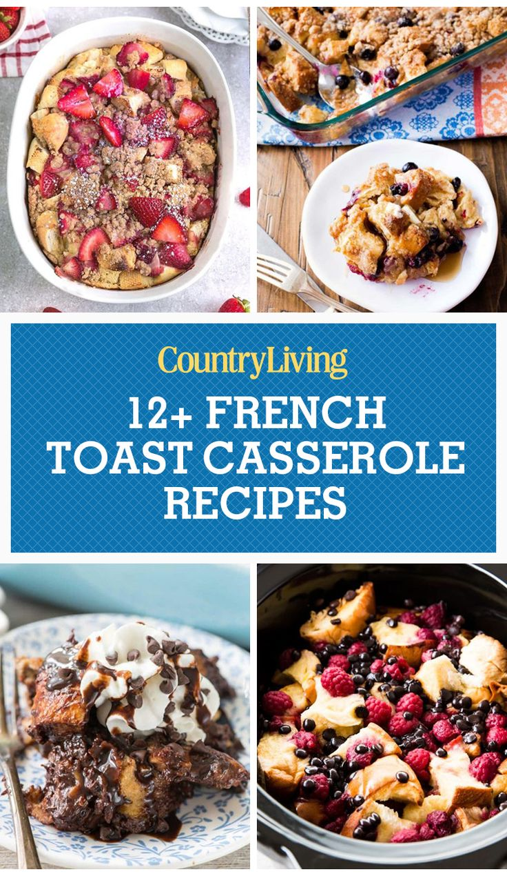 French Toast Casseroles: French toast is a breakfast classic, but why not save dishes and time by making it all in one dish the night before? Similar to bread pudding, French toast casserole combines custard and bread cubes and is totally adaptable based on the season and your guests' tastes.