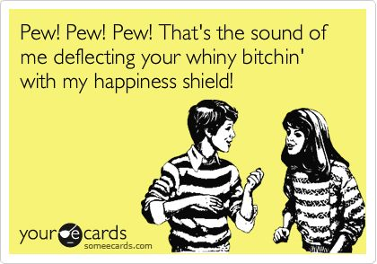 ohhellllyea: Giggle, Pew Pew Pew, Happiness Shield, Quotes, Funny Stuff, Pewpewpew, Funnies, Ecards