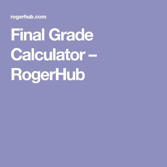 Final Grade Calculator – RogerHub