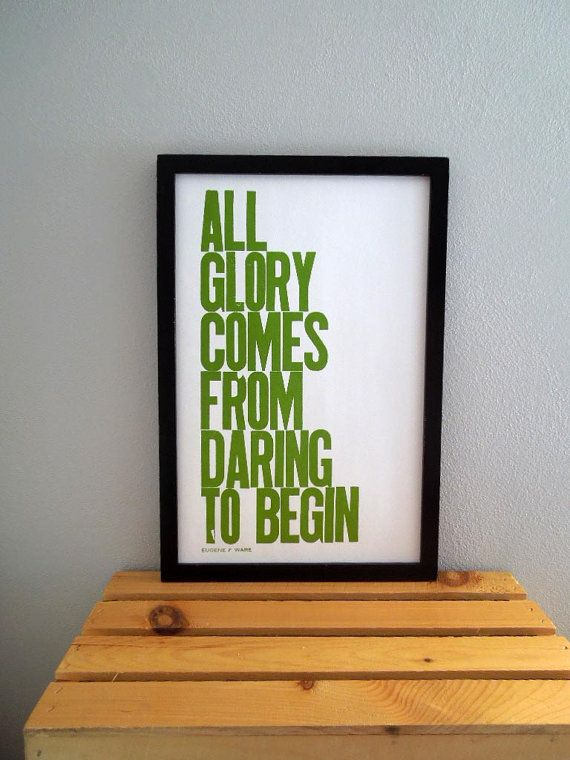 Glory. Beginnings. Dare.: Framed Quotes, Typography Posters, Posters Spring, Motivational Posters, Prints Quotes Fabrics