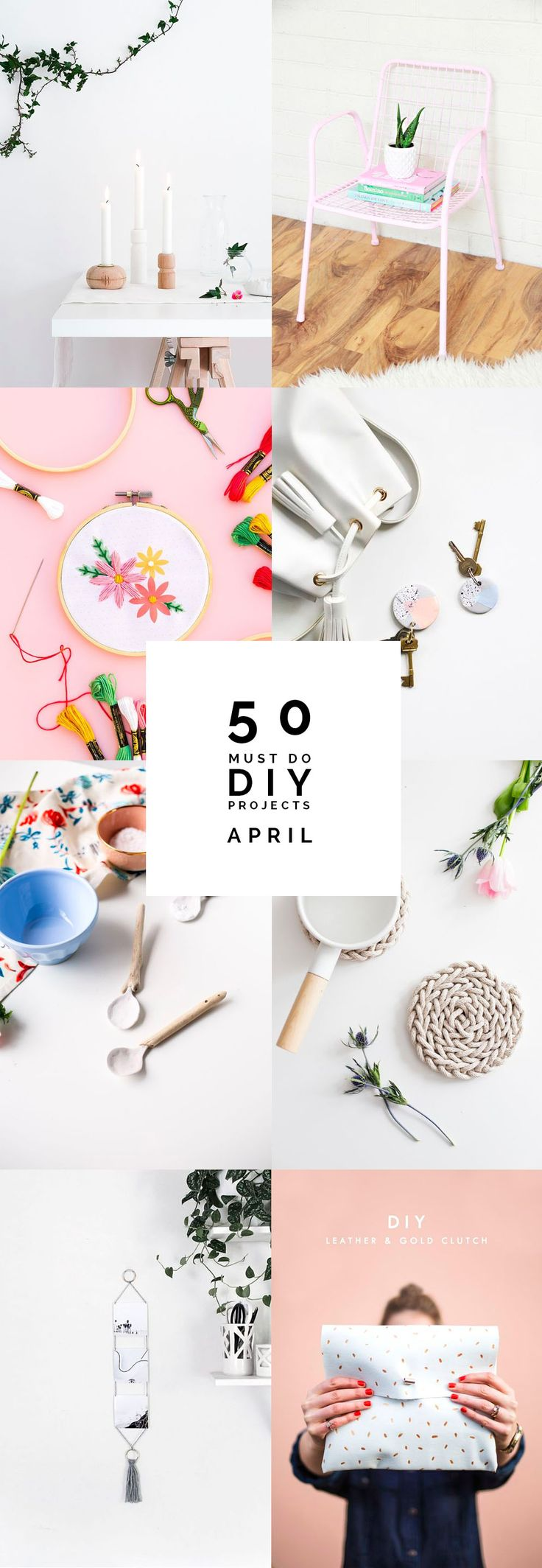 Need some creative inspiration? Here are 50 Must do DIY Projects from April to fuel your DIY needs until the end of May! Pin this now!