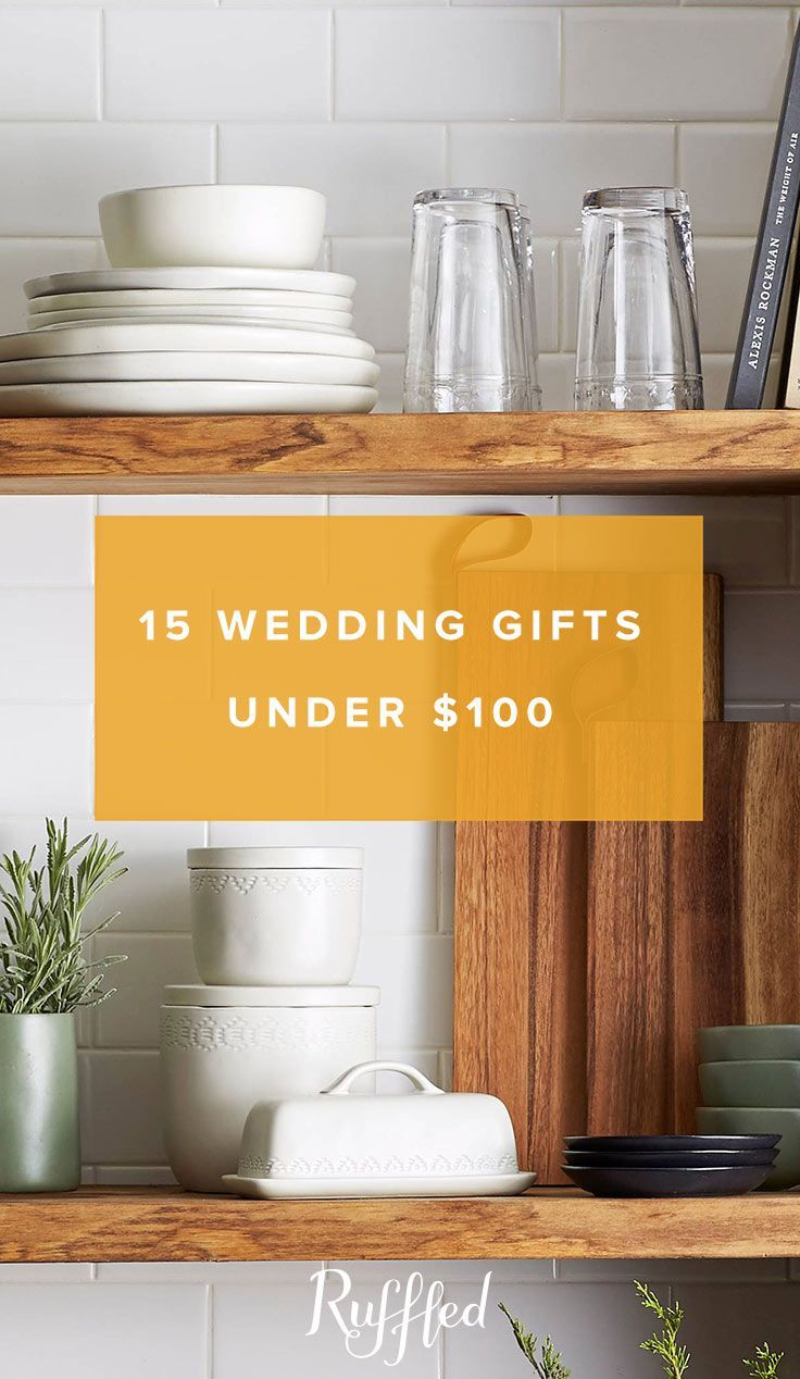 Holiday Gift Guide 2017 Wedding Gifts For The Newlyweds For Under 100 Wedding Gifts For Newlyweds Newlywed Gifts Wedding Gifts