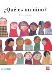 ¿Qué es un niño?. Beatriz Alemagna. SM. Líricos aciertos para una pregunta que tiene tantas respuestas como niños hay en el planeta. Las ilustraciones ofrecen una paleta tan variada como las respuestas y conmueven por su sencilla cualidad expresiva.