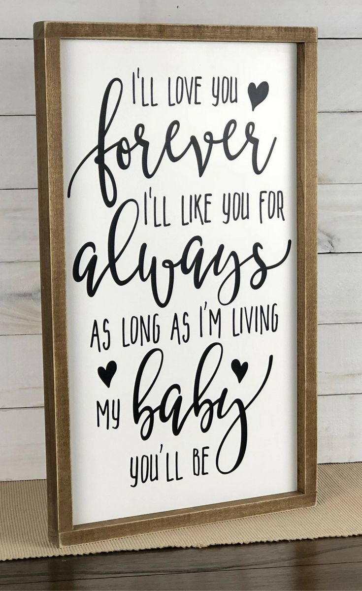 I Love You Forever I Like You For Always Quote Best 25 Love You Forever Book Ideas On Pinterest  Forever My