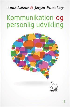 Læs om Kommunikation og personlig udvikling. Bogens ISBN er 9788771291230, køb den her