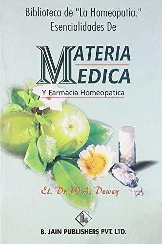 """Biblioteca De """"La Homeopatia"""": Esencialidades de Materia Medica y Farmacia Ho"""