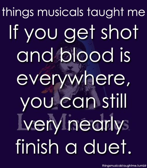 things musicals taught me les miserables | les miserables true*