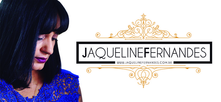 O blog agora se chama Jaqueline Fernandes
