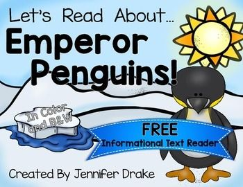 Penguins Penguin Books Non-Fiction Learning about penguins? This is an informational text book all about the Emperor Penguin! It is a sample/one book from my Penguin Reading Pack! It comes in both color and black and white- please see the entire product to see the other 10 books, fact cards, carrying case, headbands/crowns and printables that are included!