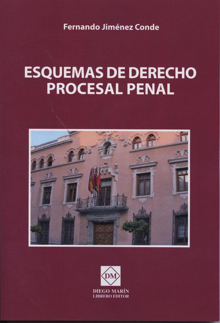 Esquemas de derecho procesal penal / Fernando Jiménez Conde