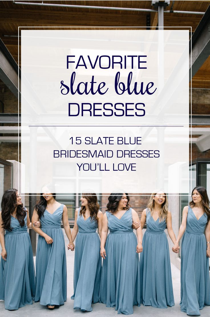 15 Slate Blue Bridesmaid Dresses Worth Obsessing Over