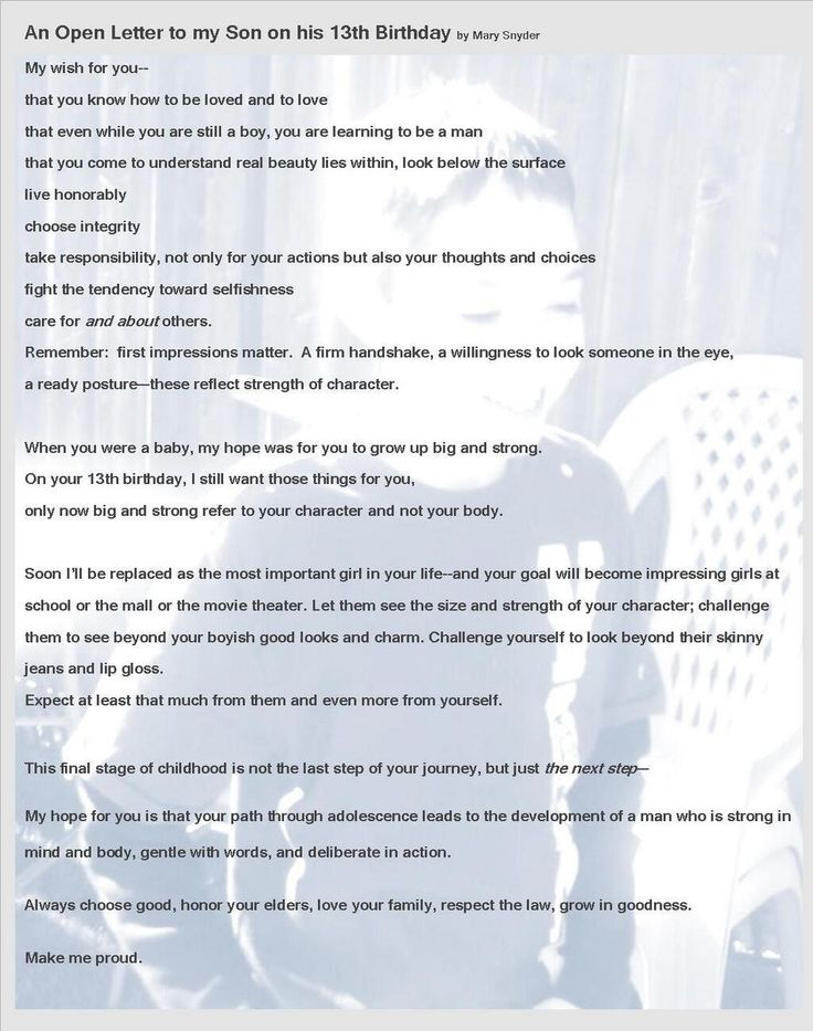 I wrote this letter to my son on his thirteenth birthday. In it