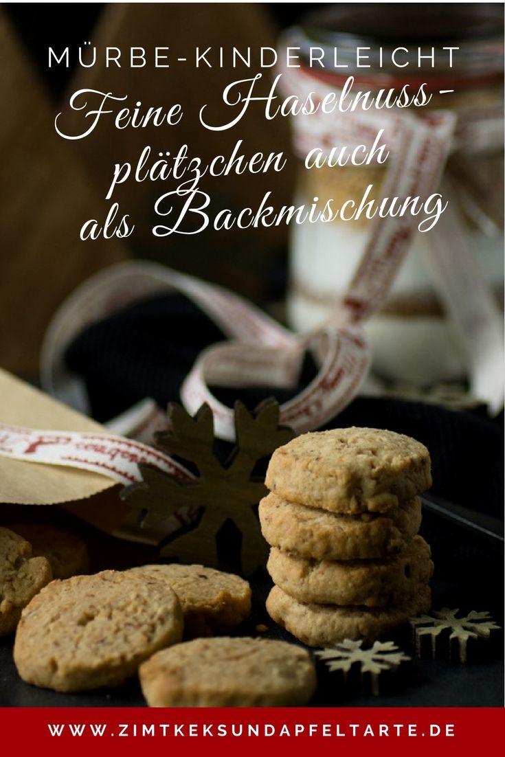 Köstliche mürbe Haselnussplätzchen ganz einfach und schnell selber backen oder auch als Backmischung zum Verschenken als Weihnachts-Geschenk aus der Küche