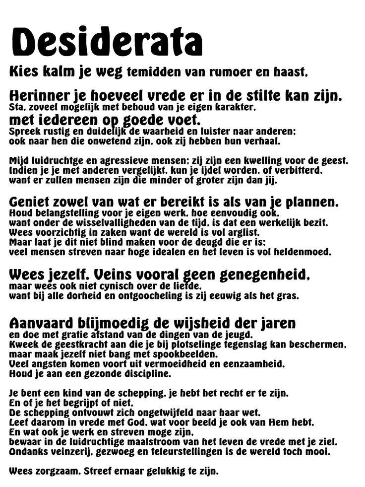 Citaten Uit Interviews : Meer dan ideeën over desiderata gedicht op pinterest