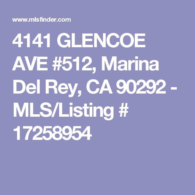 4141 GLENCOE AVE #512, Marina Del Rey, CA 90292 - MLS/Listing # 17258954
